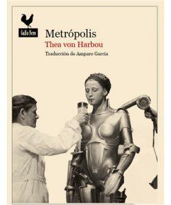 Metrópolis - The von Harbou - Libros Antimateria