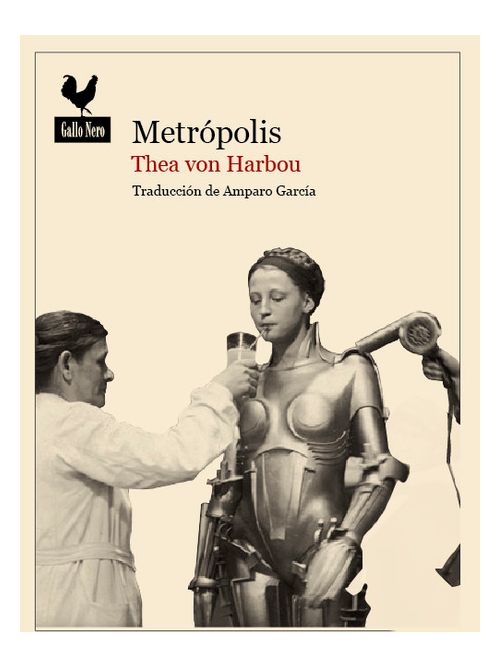 Metrópolis - The von Harbou - Libros Antimateria