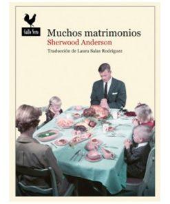 Muchos matrimonios - Sherwood Anderson - Libros Antimateria