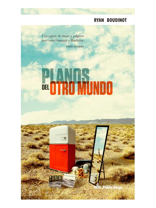 Planos del otro mundo - Ryan Boudinot - Libros Antimateria