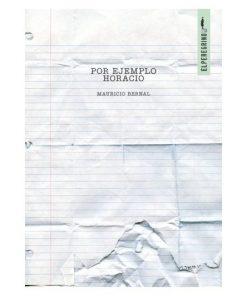 Imágen 1 del libro: Por ejemplo Horacio