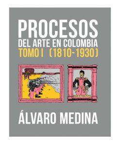 Laguna Libros, Álvaro Medina, Procesos del arte en Colombia, Laguna Libros, Universidad de los Andes