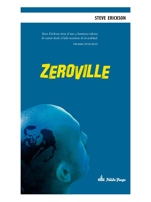 Zeroville - Steve Erickson - Libros Antimateria