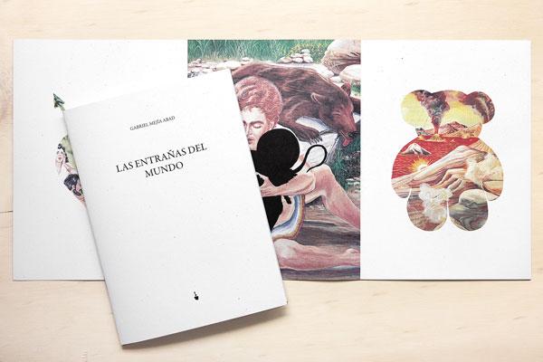 Las entrañas del mundo, Gabriel Mejía, Arte, Literatura, Jardín Publicaciones