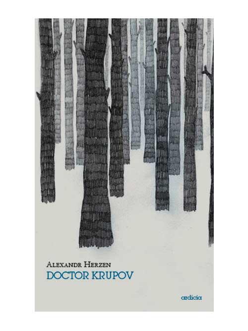 Doctor Krupov - Aleksandr Ivánovich Herzen - Libros Antimateria