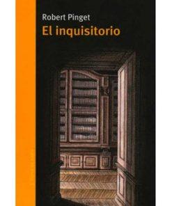 El inquisitorio - Robert Pinget - Libros Antimateria