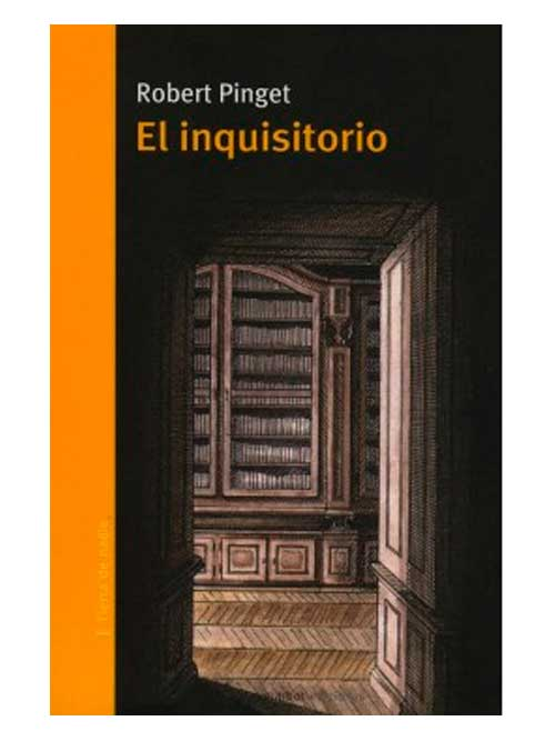 El inquisitorio - Robert Pinget - Libros Antimateria