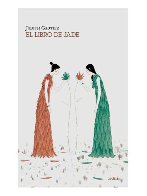 El libro de jade - Judith Gautier - Libros Antimateria