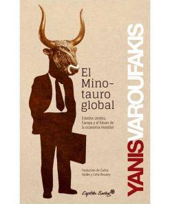 El minotauro global - Yanis Varoufakis - Libros Antimateria
