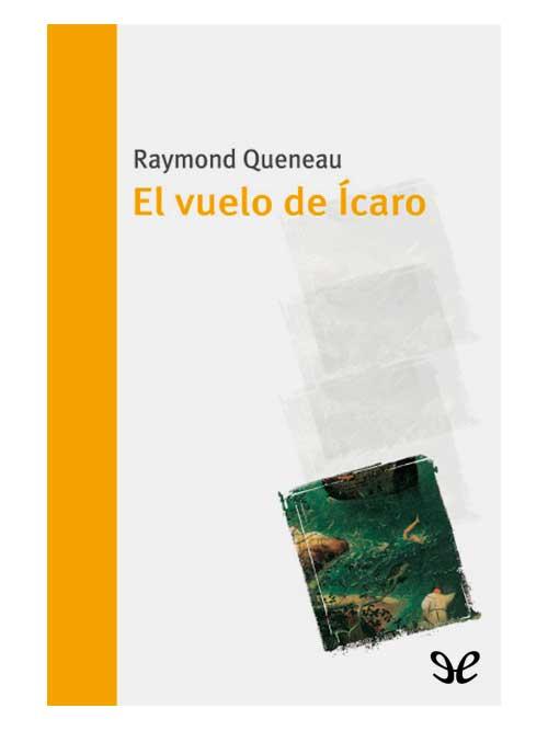 el-vuelo-de-icaro-raymond-queneau-libros-antimateria