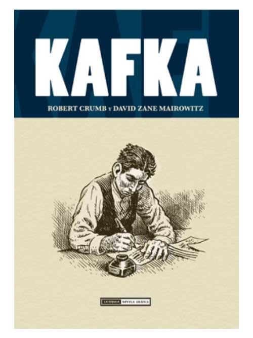 Kafka - Robert Crumb - Libros Antimateria