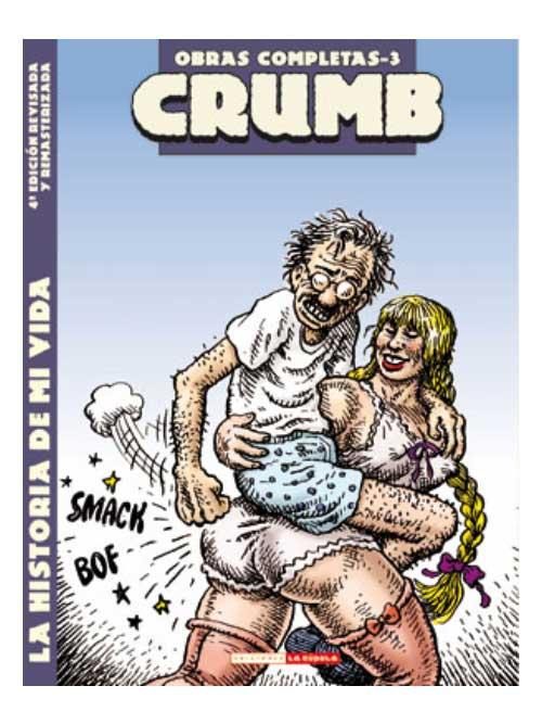 La historia de mi vida - Robert Crumb - Libros Antimateria