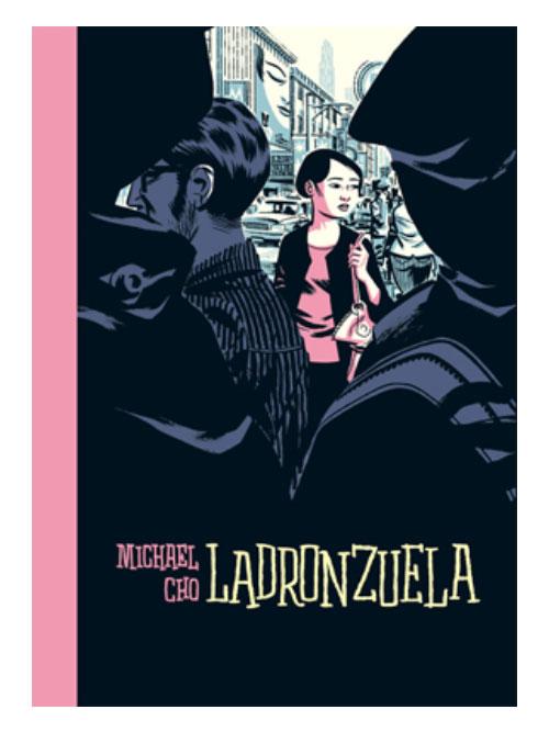 Ladronzuela - Michael Cho - Libros Antimateria