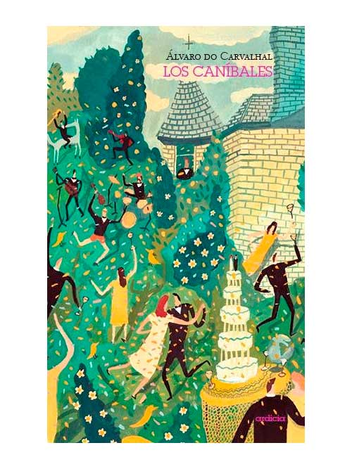 Los caníbales - Alvaro Do Carvalhal - Libros Antimateria