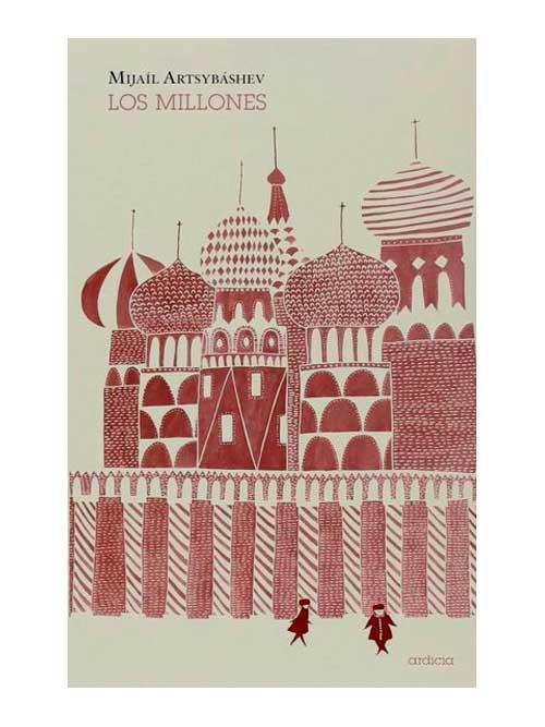 Los millones - Mijaíl Artsybáshev - Libros Antimateria