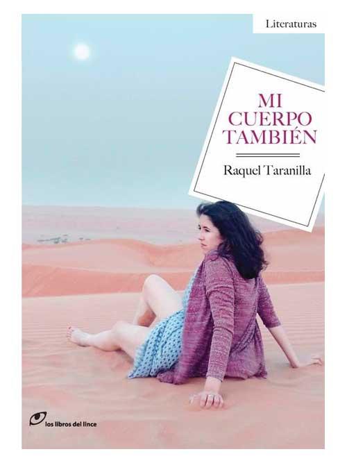 Mi cuerpo también - Raquel Taranilla - Libros Antimateria