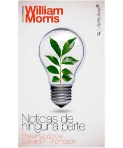 Noticias de ninguna parte - William Morris - Libros Antimateria