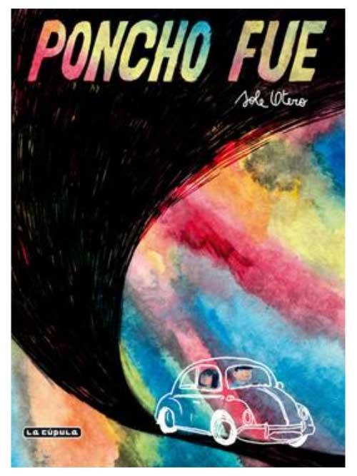 Poncho Fue - Sole Otero - Libros Antimateria