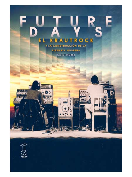 future-days-david-stubbs-libros-antimateria