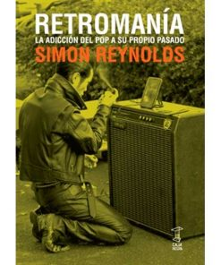 retromania - simon reynolds - libros antimateria