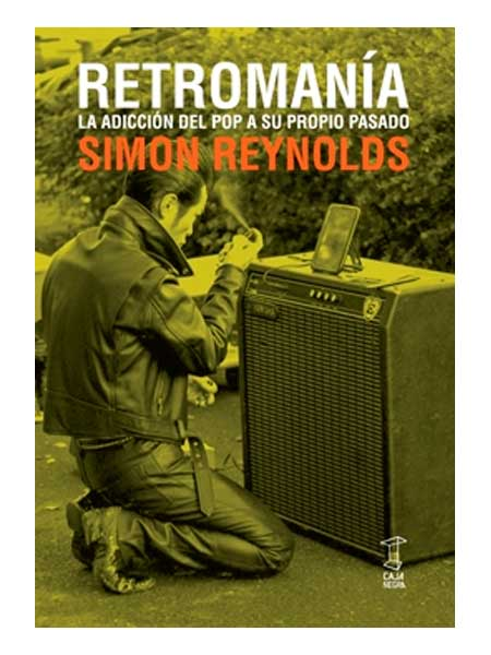 retromania-simon-reynolds-libros-antimateria