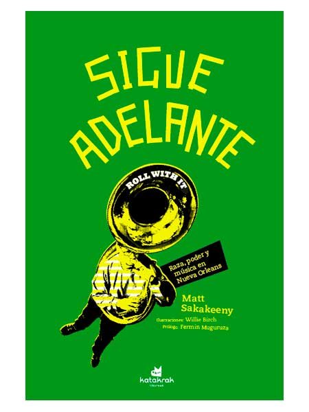 Sigue adelante - Matt Sakakeeny - Libros Antimateria