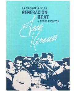 Imágen 1 del libro: La filosofía de la generación beat y otros escritos