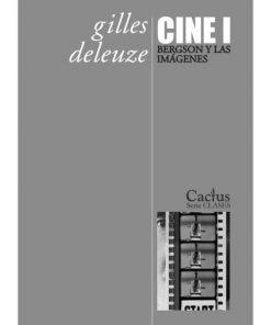 Imágen 1 del libro: Cine 1 - Bergson y las imágenes