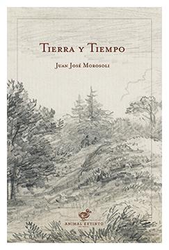 tierra-y-tiempo-juan-jose-morosoli-tierra-y-tiempo-libros-antimateria
