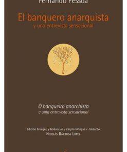 Imágen 1 del libro: El banquero anarquista y una entrevista sensacional