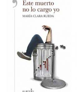 Imágen 1 del libro: Este muerto no lo cargo yo