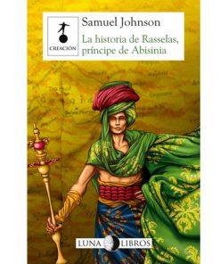 Imágen 1 del libro: La historia de Rasselas, príncipe de Abisinia