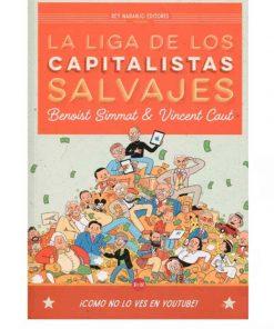 Imágen 1 del libro: La liga de los capitalistas salvajes
