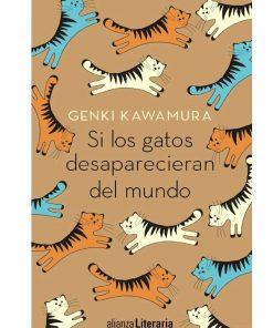 Imágen 1 del libro: Si los gatos desaparecieran del mundo