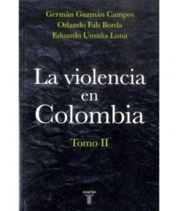 Imágen 1 del libro: La violencia en Colombia, tomo II