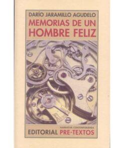 Imágen 1 del libro: Memorias de un hombre feliz