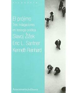 Imágen 1 del libro: El prójimo - Tres indagaciones en teología política