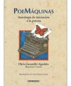 Imágen 1 del libro: PoeMáquinas. Antología de iniciación a la poesía