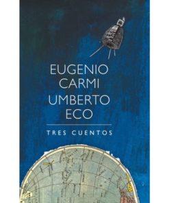 Imágen 1 del libro: Tres cuentos - Umberto Eco