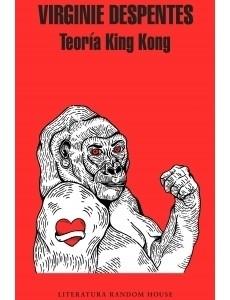 9789585458239-despentes-teoria-king-king-randomhouse-libros-antimateria