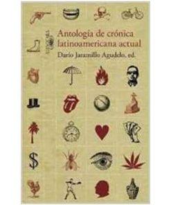 Imágen 1 del libro: Antología de crónica latinoamericana
