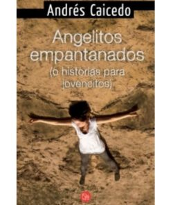 Imágen 1 del libro: Angelitos empantanados