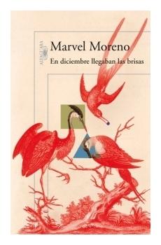 9789587587463-marvel-moreno-en-diciembre-llegaban-las-brisas-alfaguara-libros-antimateria
