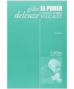 Imágen 1 del libro: El poder. Curso sobre Foucault, tomo II