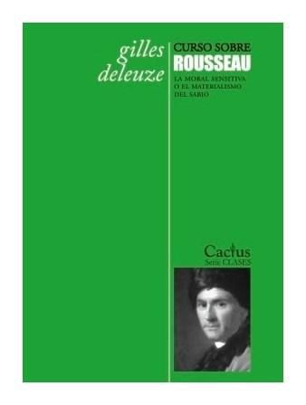 9789873831140-deleuze-curso-sobre-rousseau-catus-libros-antimateria