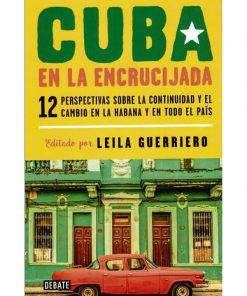 Imágen 1 del libro: Cuba en la encrucijada