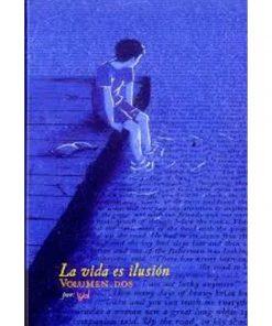 Imágen 1 del libro: La vida es ilusión Vol. 2