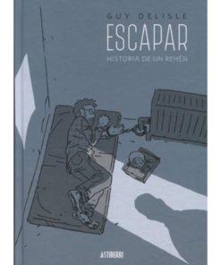 Imágen 1 del libro: Escapar. Historia de un rehén.