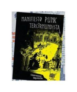 Imágen 1 del libro: Manifiesto punk tercermundista
