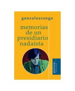 Imágen 1 del libro: Memorias de un presidiario nadaista